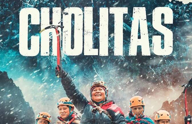 """Montaña: Estreno documental """"Cholitas"""""""